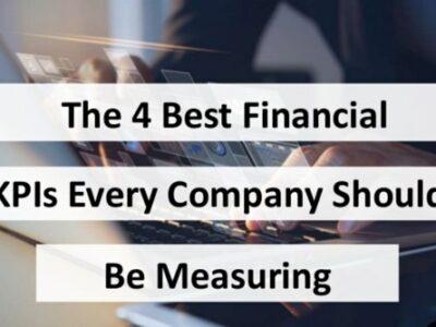 4 KPI tài chính tốt nhất mà mọi công ty nên đo lường