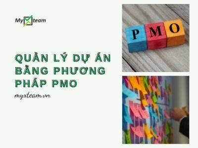 Quản lý dự án bằng phương pháp PMO hiệu hiệu quả nhất 2021