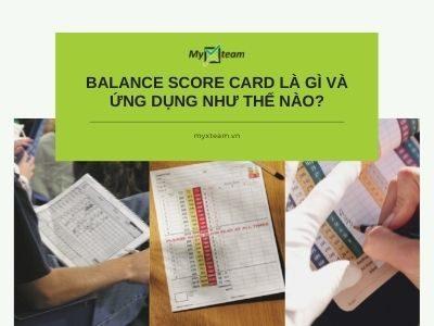 Balance score card là gì và ứng dụng như thế nào?